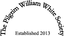 The Pilgrim William White Society